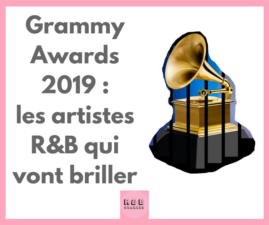Grammy Awards 2019 Musique et Chanson RNB en France