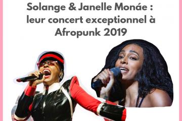 Solange Janelle Monae concert Afropunk 2019